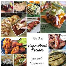 the best super bowl recipes you need to make now