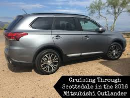 cruising through scottsdale in the 2016 mitsubishi outlander