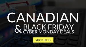 best canadian black friday deals 2016 canadian black friday u0026 cyber monday deals