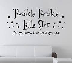 Twinkle Little Star Nursery Decor Amazon Com Twinkle Twinkle Little Star Do You Know How Loved You