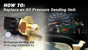 2001 jeep grand pressure sending unit how to replace a jeep xj pressure sending unit