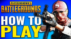 pubg how to play playerunknown s battlegrounds how to play pubg guide youtube