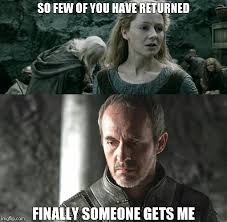 Stannis Baratheon Memes - fewer imgflip