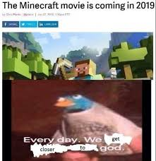 Meme Minecraft - the minecraft movie is coming in 2019 meme xyz