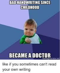 Doctor Who Meme Generator - badhandwritingsince childhood became a doctor memegeneratornet like