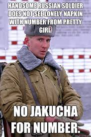 Russian Girl Meme - handsome russian soldier does not see lonely napkin with number