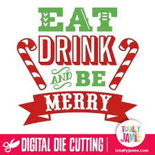 eat drink and be merry word word cutting files and cuttings