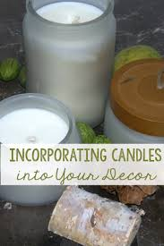 great reasons to incorporate candles into your home decor