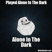 Meme Alone - played alone in the dark create your own meme