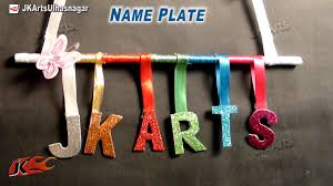 Home Design Name Ideas by Diy Door Name Plate For Kids Room Easy Craft For Kids Jk Arts