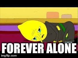 Adventure Time Meme - image forever alone meme jpg adventure time wiki fandom