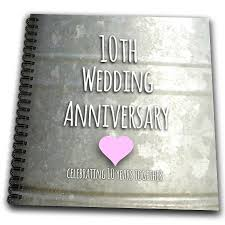 10th year anniversary gift stunning 10th wedding anniversary gift ideas for gallery