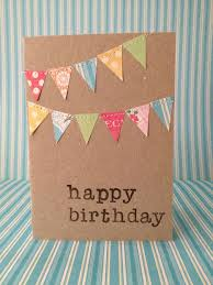simple creative birthday cards best 25 easy birthday cards ideas