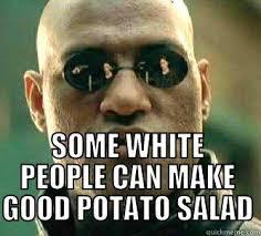 What If I Told You Potato Meme - what if i told you quickmeme