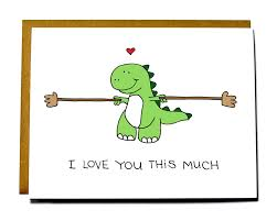 Funny T Rex Meme - cute dinosaur card t rex i love you this much love card