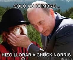Memes Chuck Norris - putin hizo llorar a chuck norris fotos de humor