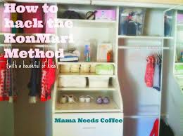 How To Hack The Konmari Method With A Houseful Of Kids U2013 Mama