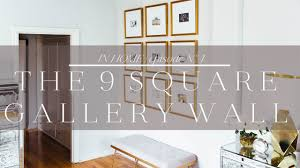 How To Design A Gallery Wall How To Create A Gallery Wall Youtube