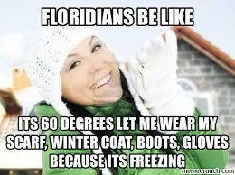 Florida Winter Meme - in florida