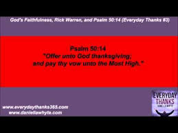 god s faithfulness rick warren and psalm 50 14 everyday thanks
