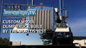 best kenworth truck customized 2016 kenworth w900 l dump truck built by the best