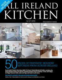 kitchen views design brochure cooking classes for magazine all ireland kitchen guide volume 32 everything you need to plan your dream kitchen