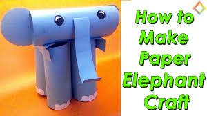 paper elephant easy and simple craft for kids paper craft for