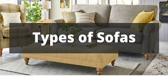 Designer Sofas For Living Room 20 Types Of Sofas Couches Explained With Pictures