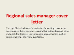 Sample Resume For Regional Sales Manager by Regional Sales Manager Cover Letter 1 638 Jpg Cb U003d1393558295