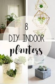Indoor Planters 8 Beautiful And Creative Diy Indoor Planters