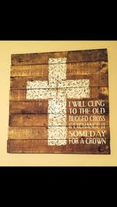 Song Lyrics Old Rugged Cross I Will Cling To The Old Rugged Cross The Gospel Of Jesus