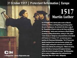 martin luther 95 thesis 31 october 1517 the protestant reformation the 95 theses c3i october 31st 2014 category day in history