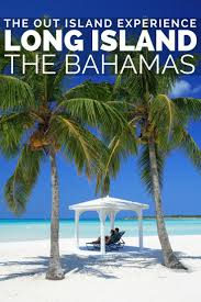 best 25 long island bahamas ideas on pinterest