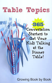 table topics for kids table topics growing book by book