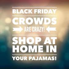 black friday advertising ideas black friday shop from the comfort of your home jamberry