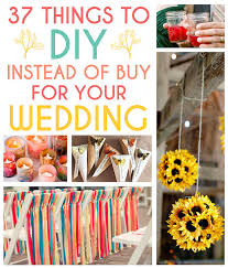Wedding Planning For Dummies 37 Things To Diy Instead Of Buy For Your Wedding