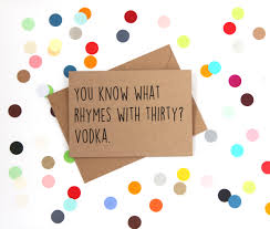 Olympic Invitation Cards Funny 30th Birthday Card You Know What Rhymes With 30 Vodka