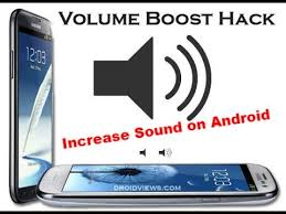 sound increaser for android how to increase sound on android with app increase android