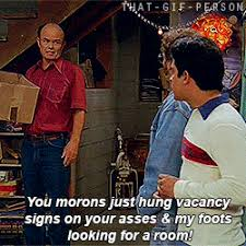 Red Forman Meme - best memes of that 70s show