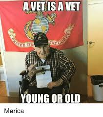 Merica Meme - a vet ne co ated str young or old merica meme on me me
