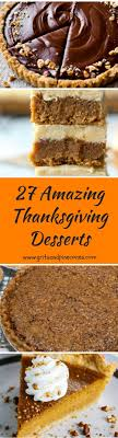 27 best desserts for thanksgiving grits and pinecones