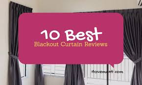 best light blocking curtains best blackout curtain reviews perfect choice in 2018 hovement com