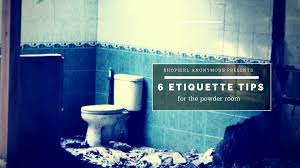 The Powder Room 6 Etiquette Tips For The Powder Room U2013 Shop Anonymous