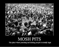 Mosh Pit Meme - mosh pit poster by out 4 dragons blood on deviantart