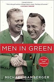 men s men in green michael bamberger 9781476743837 amazon com books