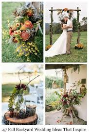 wedding plans and ideas 47 fall backyard wedding ideas that inspire happywedd