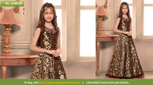 latest indian ethnic wears for kids designer frocks and gowns