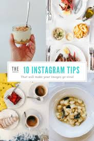 instagram cuisine 10 tips to improve your instagram food photos s kitchen
