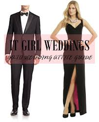wedding attire go to wedding attire guide it girl weddings