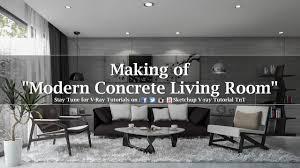 monochrome interior design interior design process in sketchup time lapse modern concrete